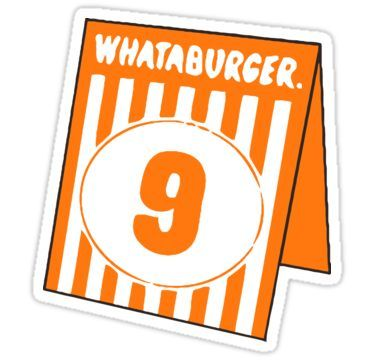 Whataburger Table Tent Number 9 Sticker Whataburger Table Tents Diy Phone Case