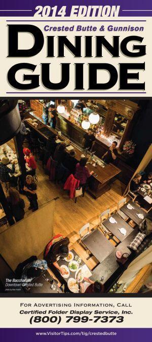 Crested Butte U0026 Gunnison Dining Guide 2014 #CrestedButte #Gunnison #Dining  #Travel #Brochure #TravelerInfoGuide   Traveler Info Guides   Pinterest    Travel ...
