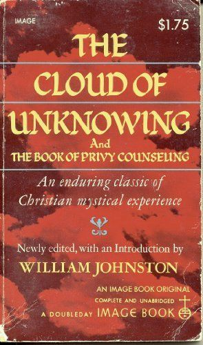 The cloud of unknowing and the book of privy counseling by william the cloud of unknowing and the book of privy counseling by william johnston httpamazondpb0095y13s0refcmswrpidpbta9tb03n96eg pinterest fandeluxe Gallery