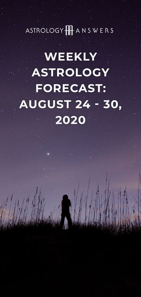 There's exciting energy in the air this week with the Sun in Virgo and a waxing Moon!   Here is your weekly astrology forecast for August 24 - 30, 2020. #astrology #astrologyoverview #weeklyoverview #weeklyhoroscope