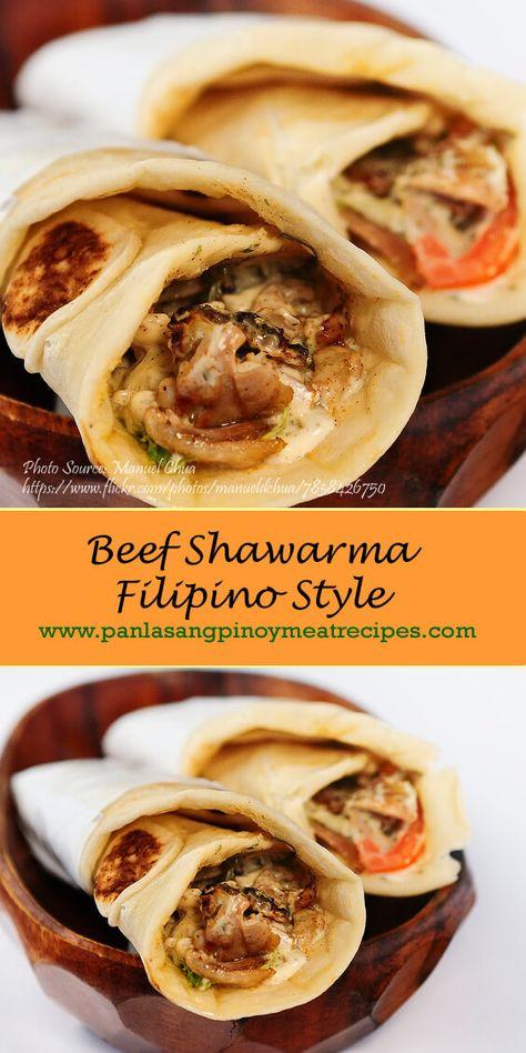 Beef Shawarma Filipino Style Panlasang Pinoy Meaty Recipes Recipe Shawarma Recipes Shawarma Recipe