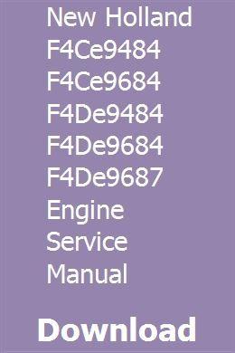 New Holland F4ce9484 F4ce9684 F4de9484 F4de9684 F4de9687 Engine