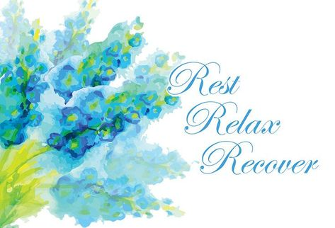 Get Well Card Rest, Relax, Recover