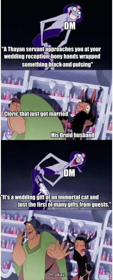 Update The Wedding Was A Ton Of Fun Fancy Dresses Were Bought And A Lot Of Gifts Were Given But In 2020 Dnd Funny Dungeons And Dragons Memes Dragon Memes