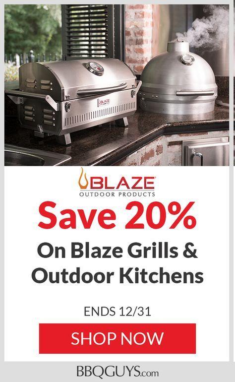 20 Off Blaze Grills Outdoor Kitchens Outdoor Kitchen Simple Outdoor Kitchen Grilling