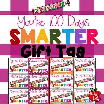 image regarding 100 Days Smarter Printable named Printable Youre 100 Times Smarter Smarties Present Tag