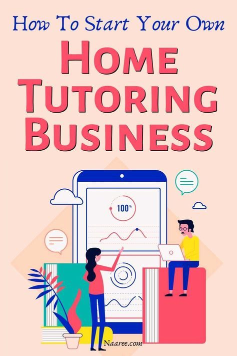 How To Start A Home Tuition Service Or Get Home Tutoring Jobs