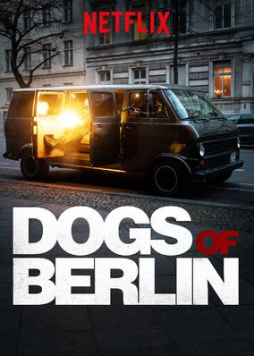 Check Out Dogs Of Berlin On Netflix Netflix The Truman Show