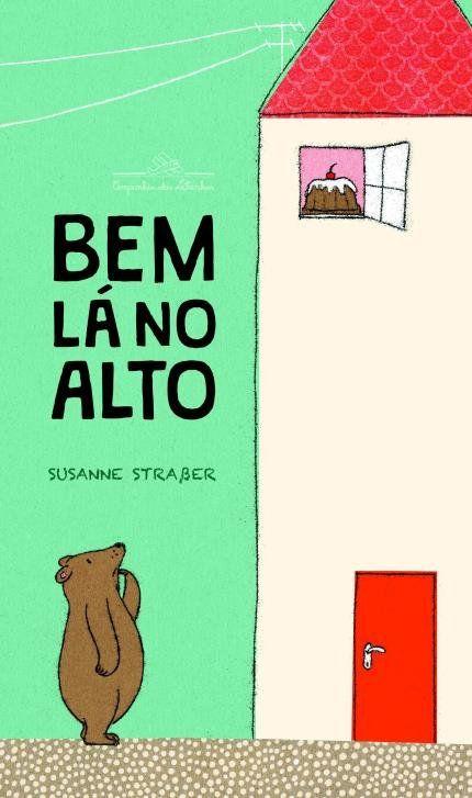 Bem La No Alto Livros Para Criancas Livros Para Criancas