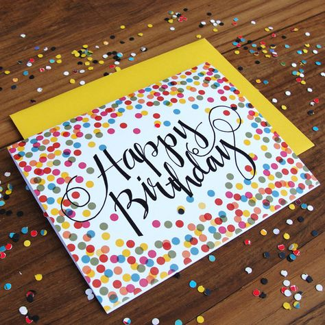 Confetti Birthday Card – Could be made with the top-of-pencil-eraser-stamp-trick and some hand-lettering!