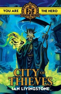 Buy Fighting Fantasy City Of Thieves By Ian Livingstone From Waterstones Today Click And Collect From You Fighting Fantasy Books Fantasy City Books For Teens
