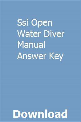 Open water diver manual ssi: ssi scuber schools international.