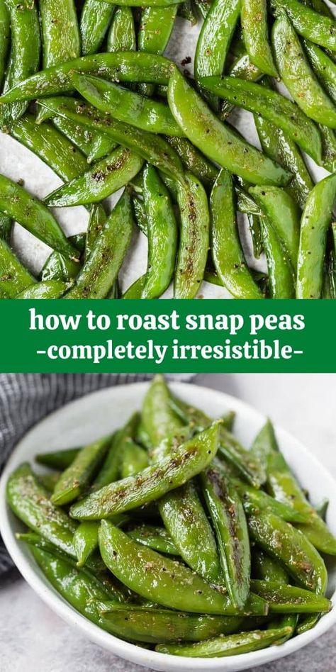 Roasted Sugar Snap Peas (so irresistible!)