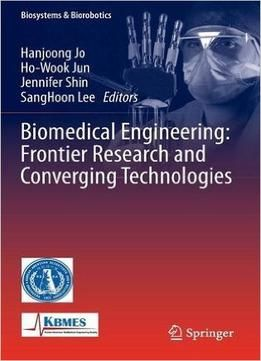 Biomedical Engineering Frontier Research And Converging