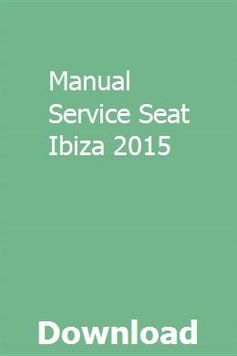 Manual Service Seat Ibiza 2015 Tanning Bed Manual Poetry Study Guide