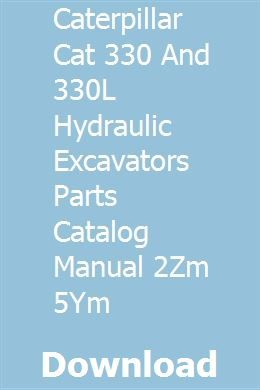 Caterpillar Cat 330 and 330L Hydraulic Excavators Parts