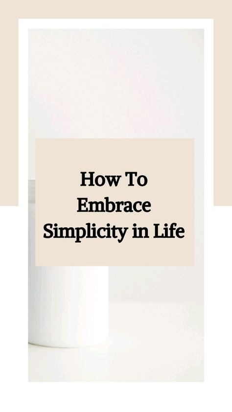 Simplicity In Life