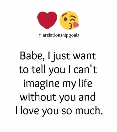 I love you so much babe ❤️😘
