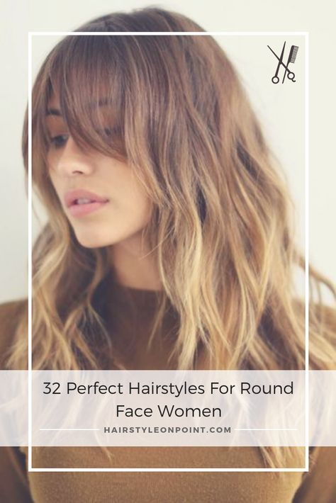 32 Perfect Hairstyles For Round Face Women In 2020 Hairstyles For Round Faces Bangs For Round Face Long Hair Styles