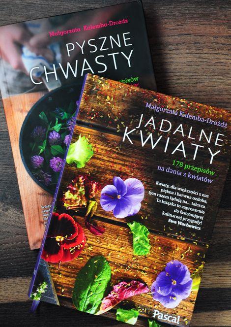Jadalne Kwiaty I Pyszne Chwasty Medicinal Herbs Herbs Book Cover