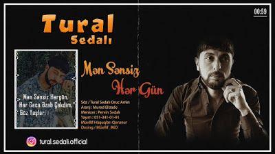 Wap Sende Biz Tural Sedali Men Sensiz Her Gun Gunaydin