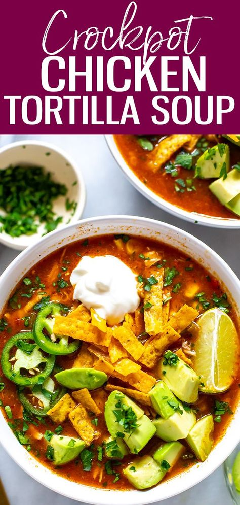 Crockpot Chicken Tortilla Soup - The Girl on Bloor This Crockpot Chicken Tortilla Soup is so flavourful - just dump in all the ingredients and push start, then top with avocado, tortilla strips, jalapeno and cilantro! Crock Pot Recipes, Crock Pot Soup, Cooker Recipes, Authentic Chicken Tortilla Soup, Healthy Chicken Tortilla Soup, Chilli Chicken Soup Recipe, Crockpot Chicken Enchilada Soup, Tortilla Soup Recipe Crockpot, Healthy Crockpot Chicken Recipes
