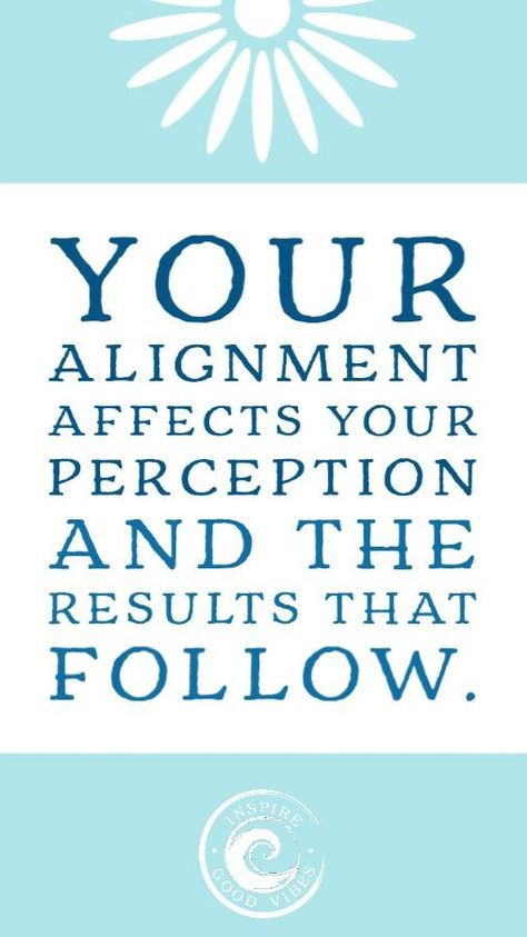 Alignment is key to Manifesting! Positive Vibes is key too.
