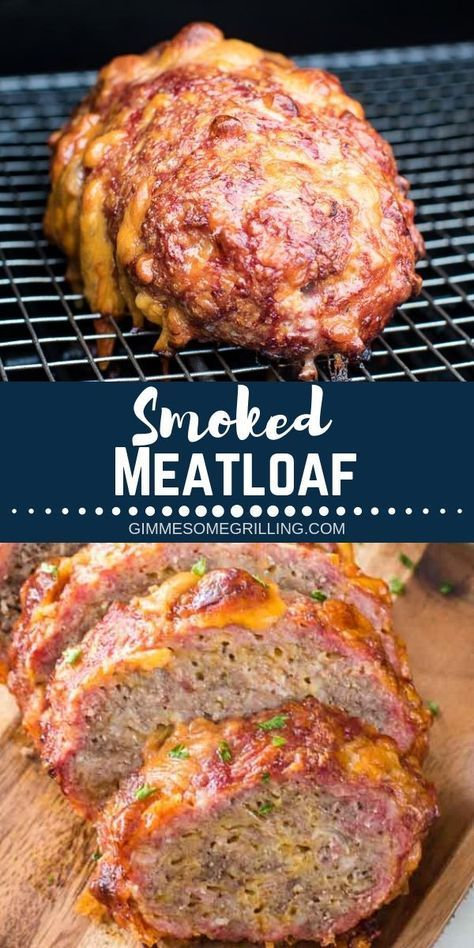 Have You Tried A Meatloaf On Your Smoker Yet This Traeger Meatloaf Has Amazing Flavor And Is So Easy Y Smoked Food Recipes Smoked Meat Recipes Smoked Meatloaf