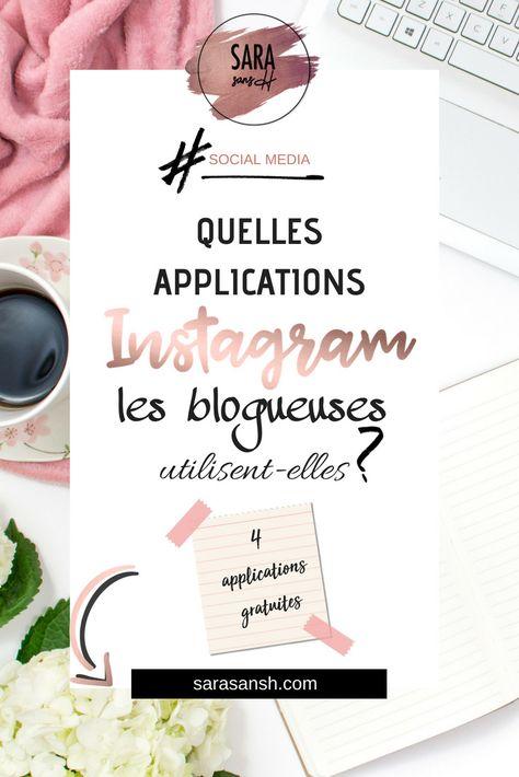Quelles Applications les Blogueuses utilisent-elles pour Retoucher leurs Photos Instagram ?