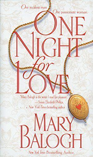 Download Pdf One Night For Love A Novel Bedwyn Saga Free Epub Mobi Ebooks Mary Balogh First Night Historical Romance Books