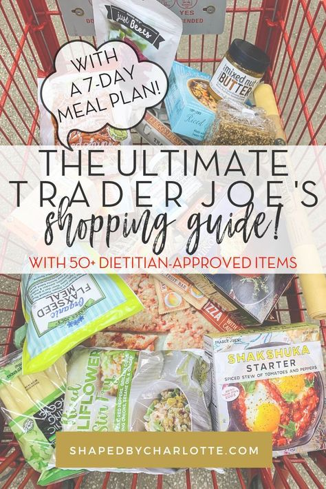 The Ultimate Trader Joe's Shopping Guide