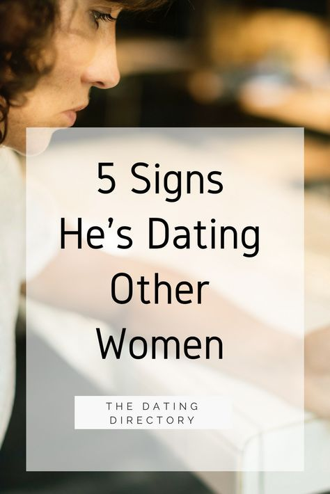 signs he is dating others