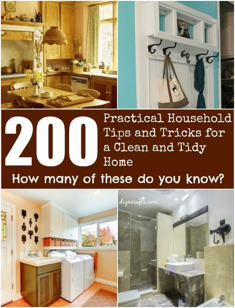 200 Practical Household Tips and Tricks for a Clean and Tidy Home! Gigantic organizing and cleaning lifehack collection!! You can keep your home clean and tidy! #homemaking #housekeeping #cleaning #organization #home #homeorganization #diyncrafts