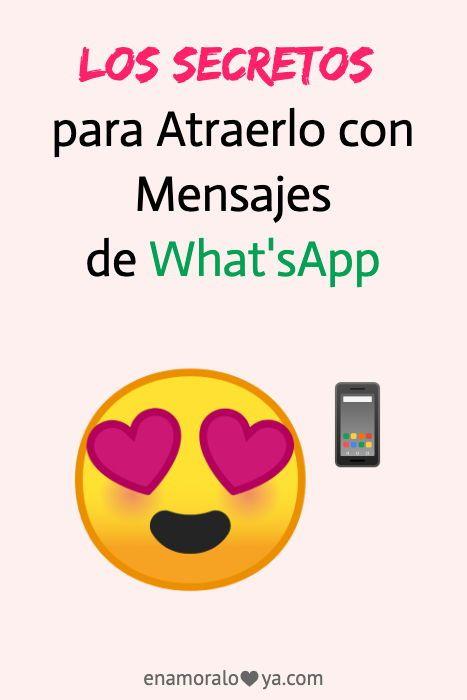 Los Secretos Para Enamorar A Un Hombre Por Whatsapp Enamora Y Conquista A Un Hombre Por Whatsapp N Frases Bonitas Consejos Para Citas Mensajes Para Mi Novio