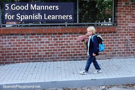 Teaching polite behavior to kids learning Spanish: five behaviors that are considered good manners throughout Latin America. These culturally-appropriate behaviors can be practiced by children regardless of language level. #Teaching Spanish #Spanish learning #Hispanic culture #Educación infantil http://spanishplayground.net/5-good-manners-spanish-learners/