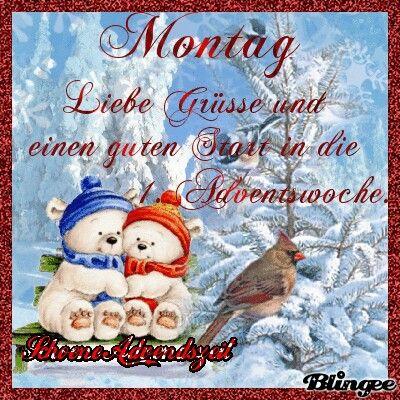 Pin Von Chst Auf Advent Guten Morgen Montag Guten