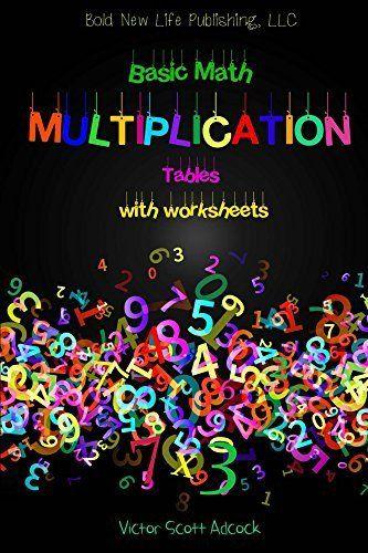 Carpentry Math Worksheets Basic Math Multiplication Tables With Worksheets Basic Math Multi Free Printable Math Worksheets Printable Math Worksheets Basic Math Carpentry math worksheets