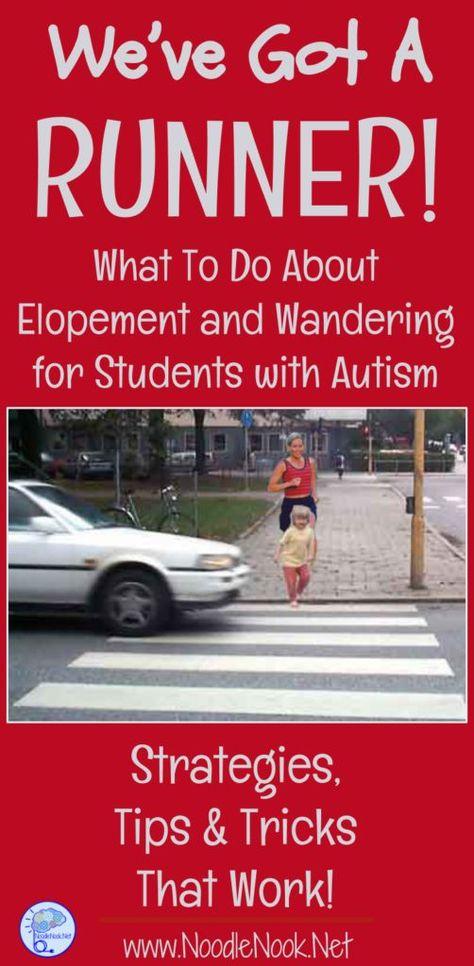 Elopement and Autism- Classroom Strategies | NoodleNook