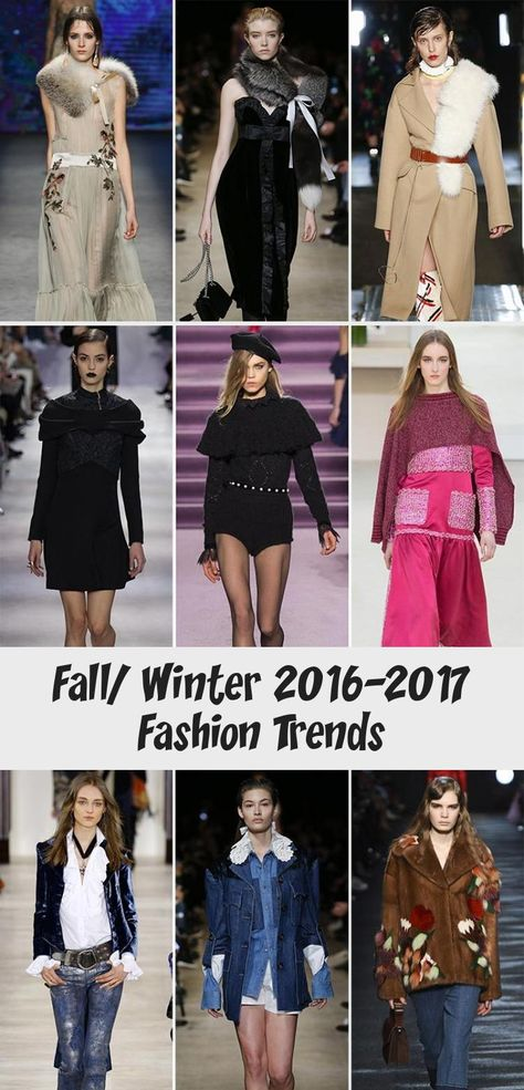 Fall/ Winter 2016-2017 Fashion Trends