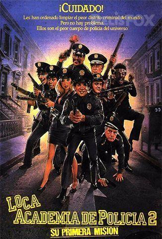 Loca Academia De Policia 2 Su Primera Mision 1985 Police Academy Movie Police Academy About Time Movie