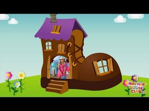 Old Woman Who Lived in a Shoe - Mother Goose Club Playhouse Nursery