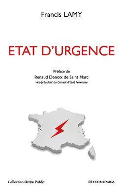 Etat D Urgence Francis Lamy Preface De Renaud Denoix De Saint