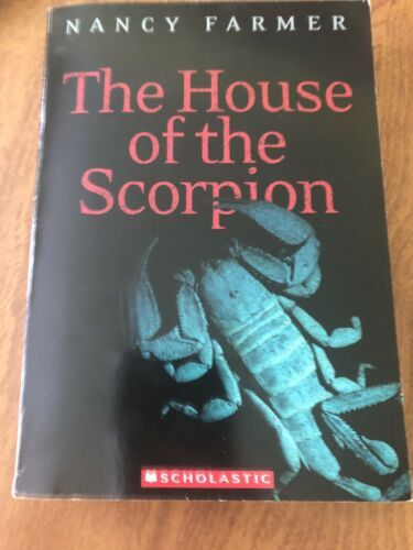 The House Of The Scorpion By Nancy Farmer 2004 Trade Paperback Reprint 9780689852237 Ebay In 2020 Paperbacks Nancy Lucedale