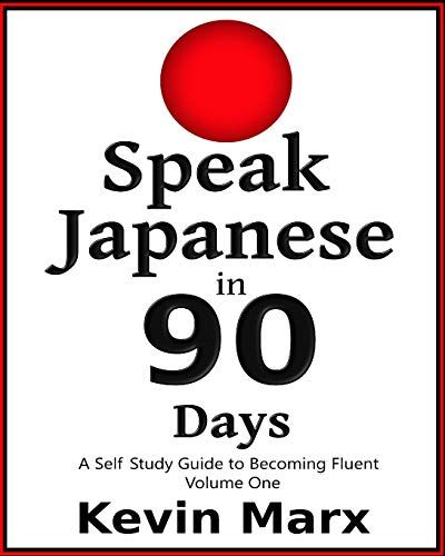 Speak German In 90 Days A Self Study Guide To Becoming Fluent Kevin Marx