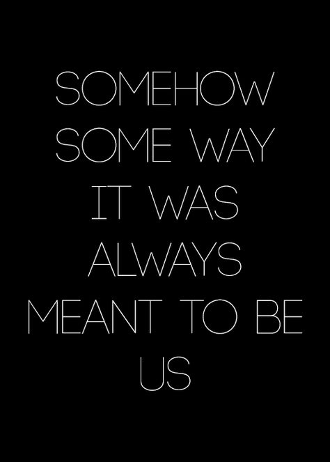 Somehow, some way. #LonelinessCanPushYouIntotheWrongSoulmate