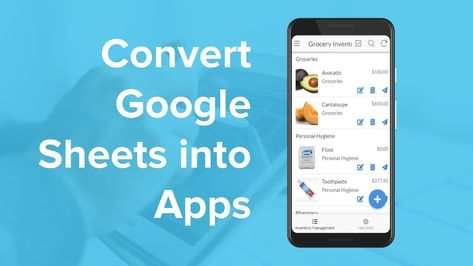 Convert Your Google Sheets into Apps