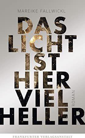 Kindle Das Licht Ist Hier Viel Heller German Edition Book Recommendations Book Club Books Books