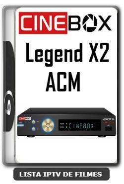 Cinebox Legend X2 Acm Melhorias No Iks Nova Atualizacao 09 01
