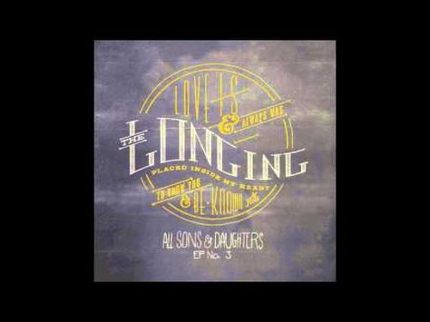 You have called me higher - All sons \ Daughters Music Videos - invitation song lyrics aaron keyes