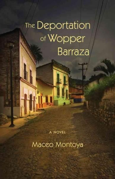 The Deportation of Wopper Barraza